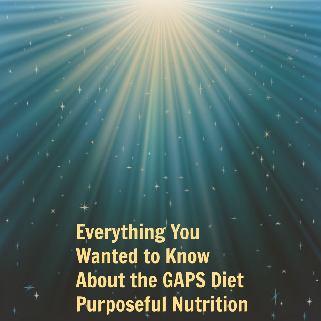 GAPs Diet Page - Purposeful Nutrition