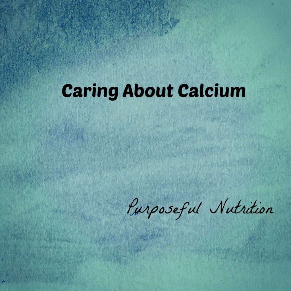 calcium - Purposeful Nutrition