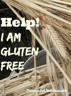 Help!  I am Gluten-Free