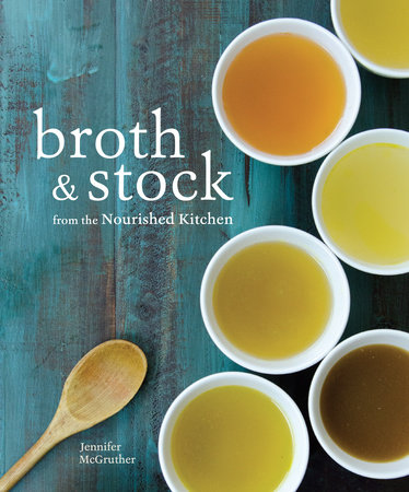 Broth and Stock, Book Review and Challenge