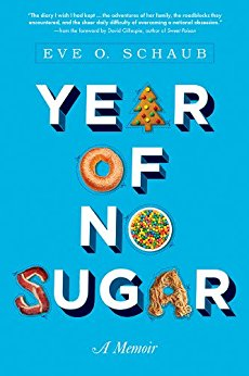 Year of No Sugar: A Memoir – Book Review