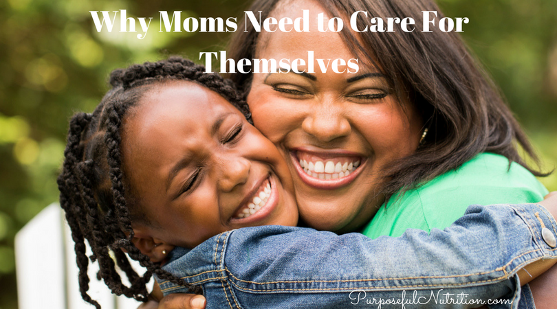 Why Mom Need to Care For Themselves
