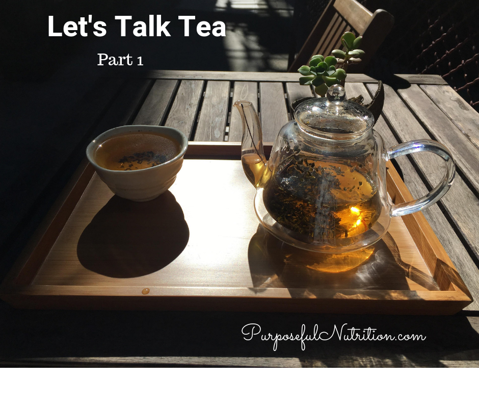Let's Talk Tea, Part 1
