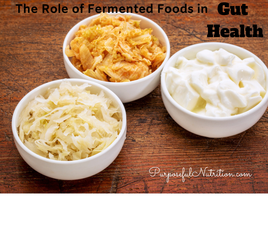 The Role of Fermented Foods in Gut Health