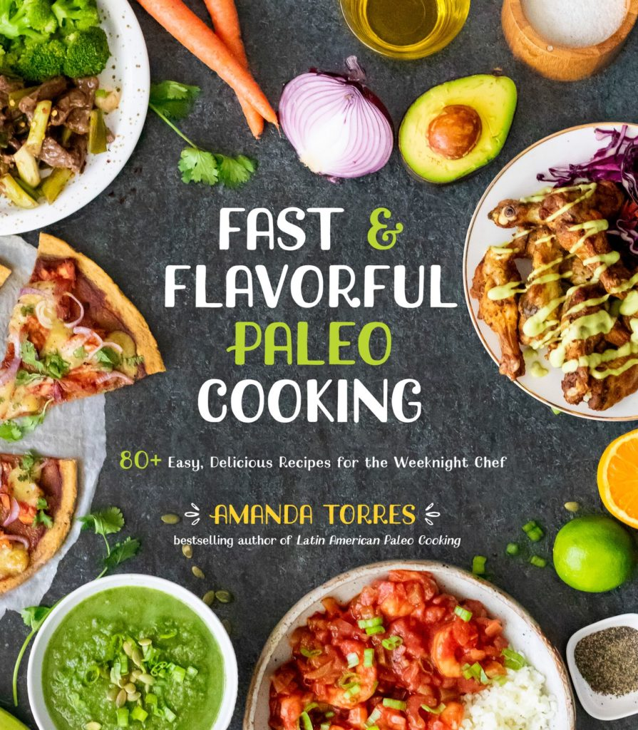 Fast and Flavorful Paleo Cooking