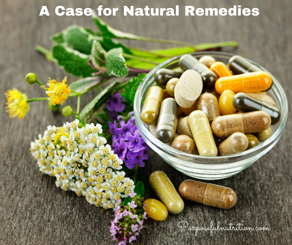 A Case for Natural Remedies